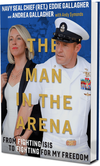 The Man in the Arena Book Cover - Eddie Gallagher Book
